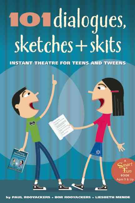 101 Dialogues, Sketches and Skits By Rooyackers, Paul/ Rooyackers, Bor/ Mende, Liesbeth