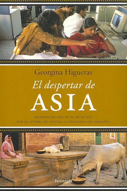 El despertar de Asia/ The Wakening of Asia By Higueras, Georgina